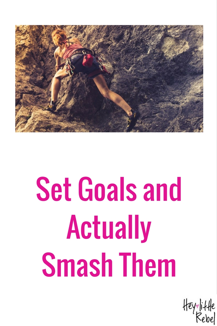 Many of us have big goals for 2017. Here's how you can be sure to stay on track long enough to not just achieve them, but smash them.