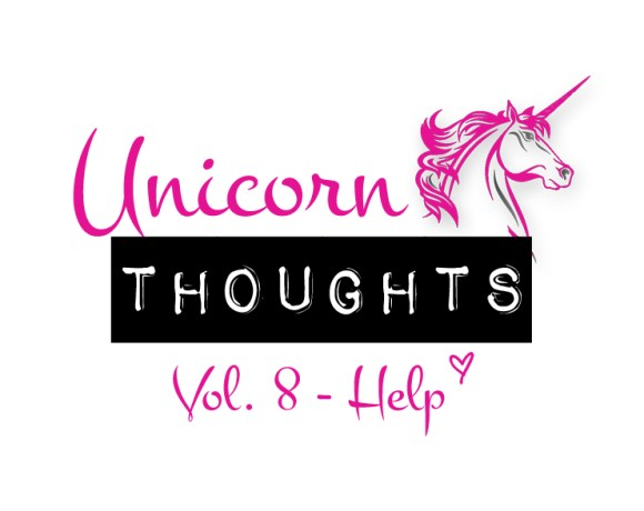 unicorn thoughts, chrystal rose, hey little rebel, heylittlerebel.com, help