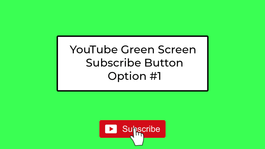 YouTube Green Screen Subscribe Button - Simple #1 - subscribe button with click