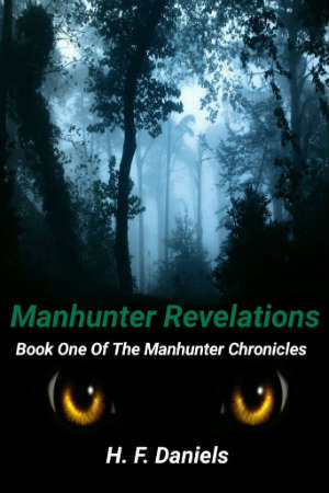 Manhunter-Revelations - Book One of The Manhunter Chronicles -hfdaniels