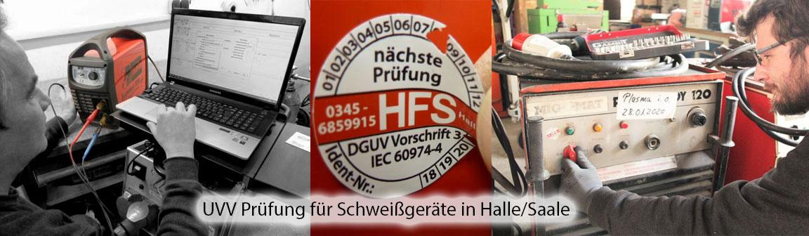 UVV Prüfung für Schweißgeräte Halle Saale Sachsen Anhalt