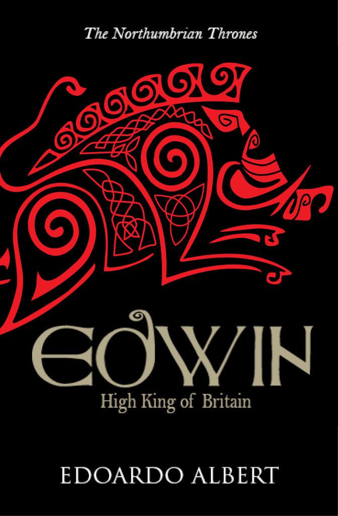 02_Edwin High King of Britain