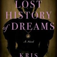 The Lost History of Dreams by Kris Waldherr #booktrailer #tarheelreader #thrlosthistory @kriswaldherr @atriabooks #thelosthistoryofdreams @hfvbt #blogtour #HFVBTBlogTours #giveaway