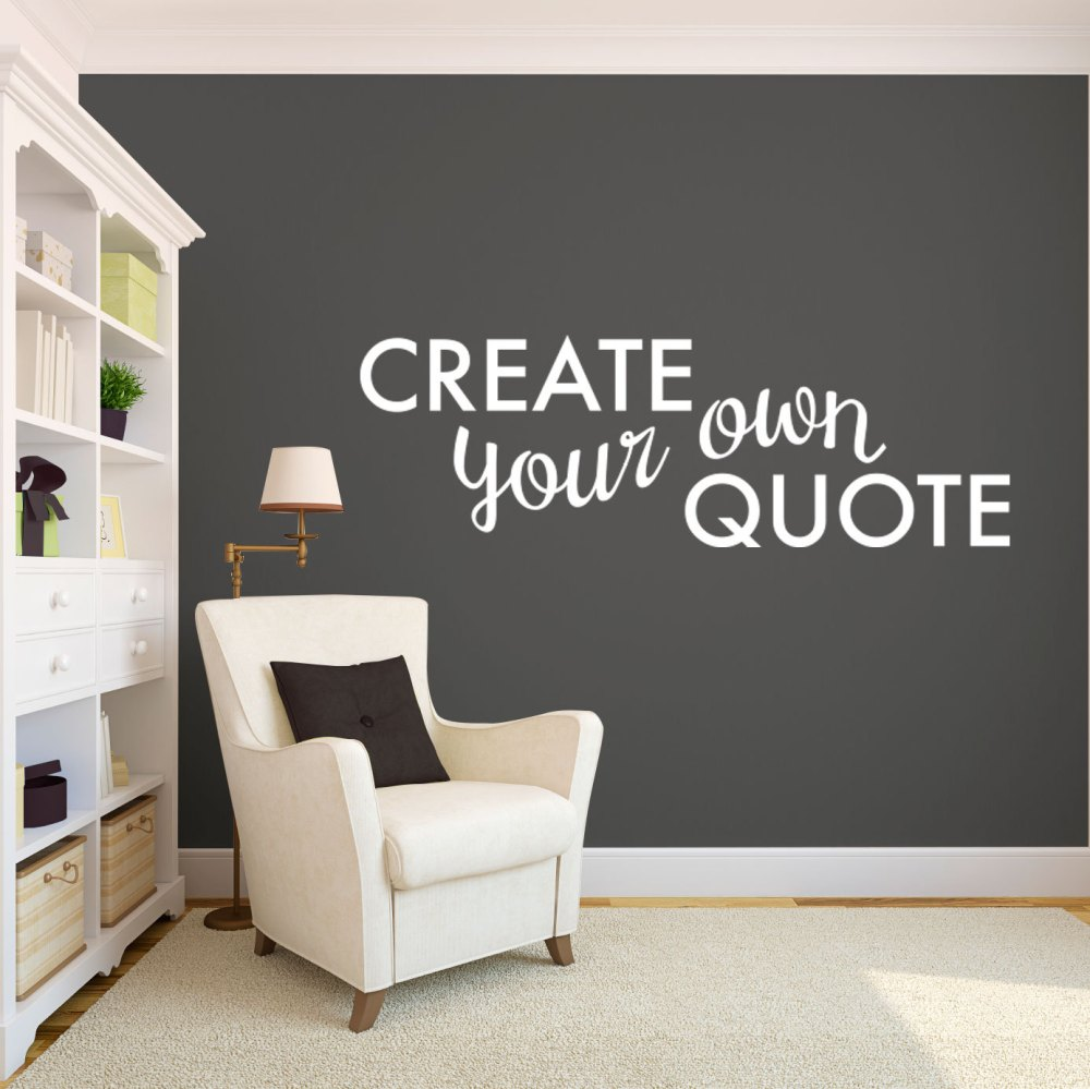 Custom Quote Wall Decals