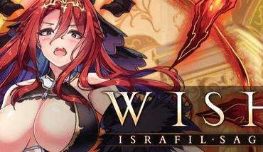 Wish Israfil Saga Ver1.9.3 (976MB ZIP)