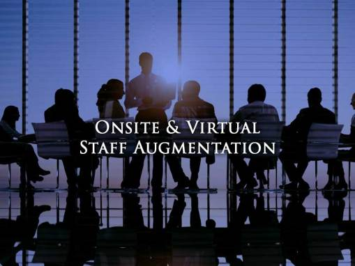 Onsite & Virtual Staff Augmentation