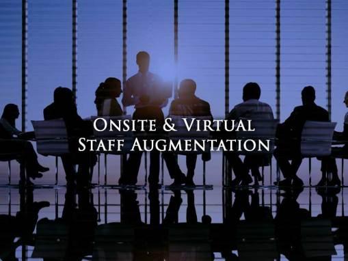 Onsite & Virtual Staff Augmentation