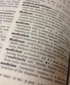 Dictionary entry: Medication