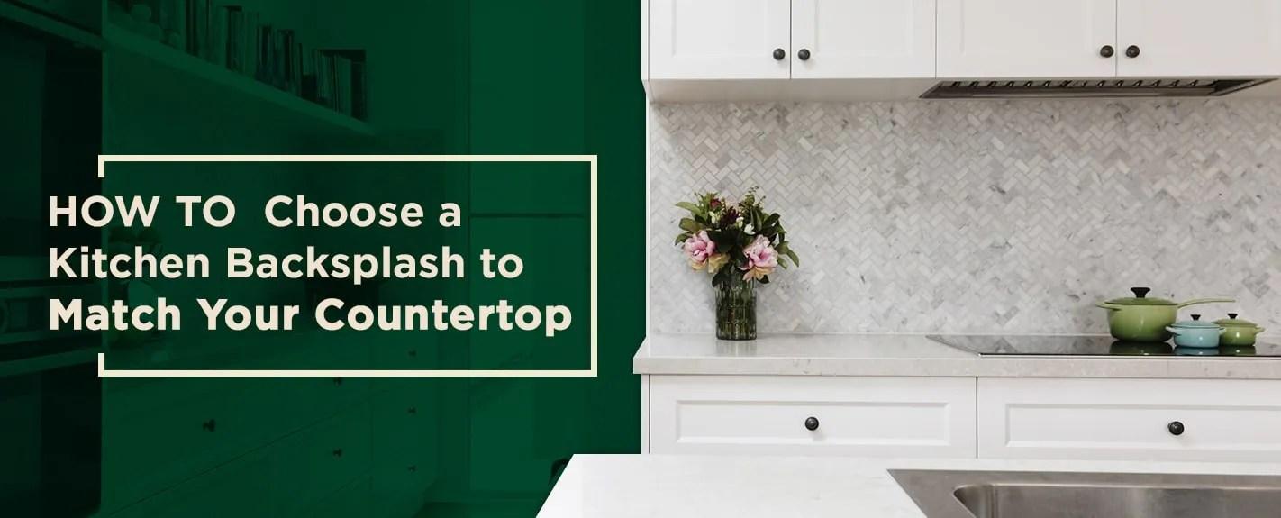 backsplash to match your countertops