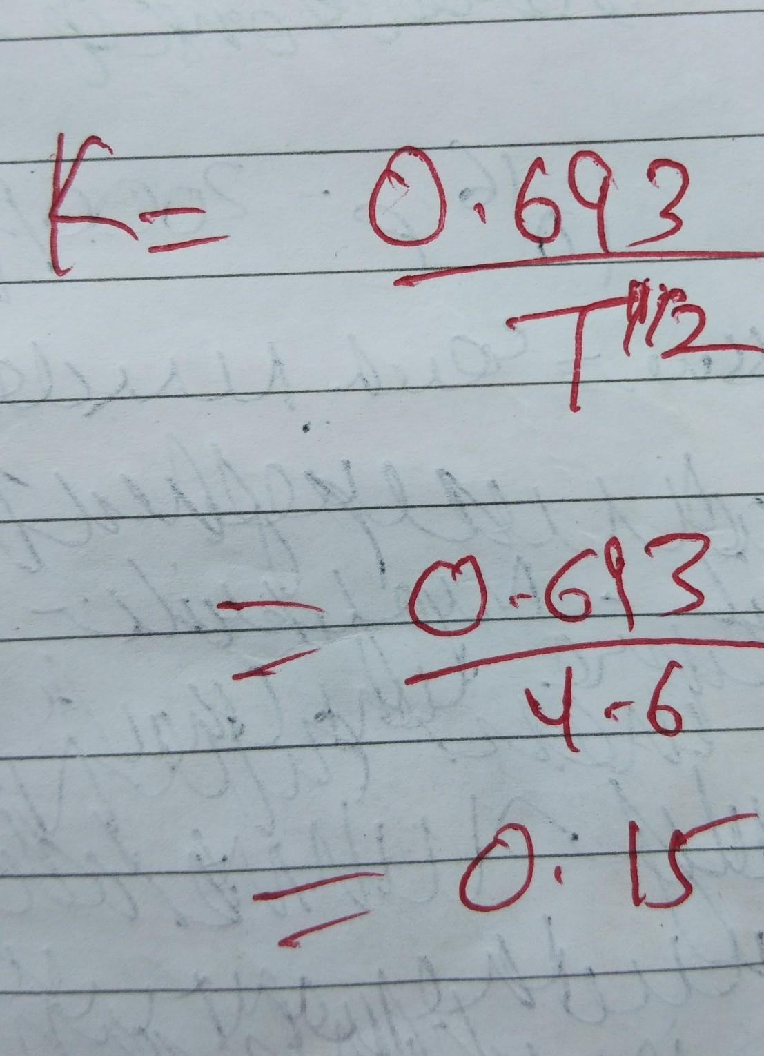 Calculate Rate Constant For 1st Order Reaction Whose Half