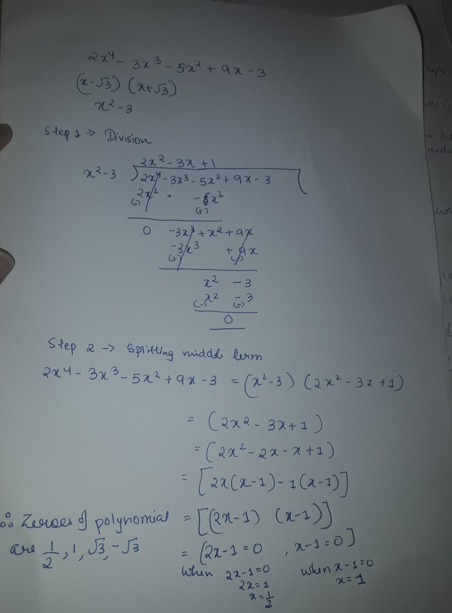Find Zeros Of Polynomial 2x4 3x3 5x2 9x 3 If 2 Of Its