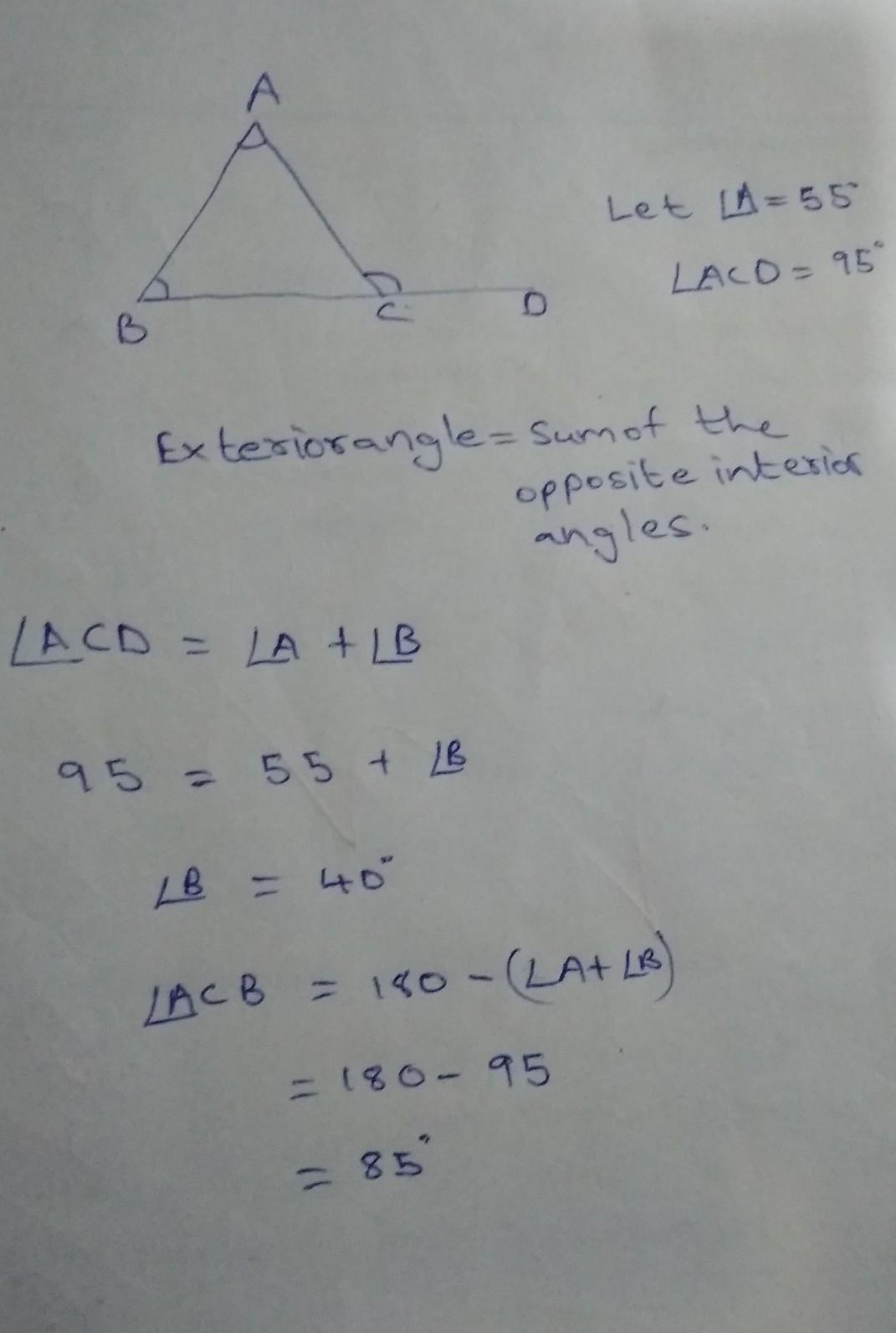 In A Triangle An Exterior Angle Is 95 And Its One Of The