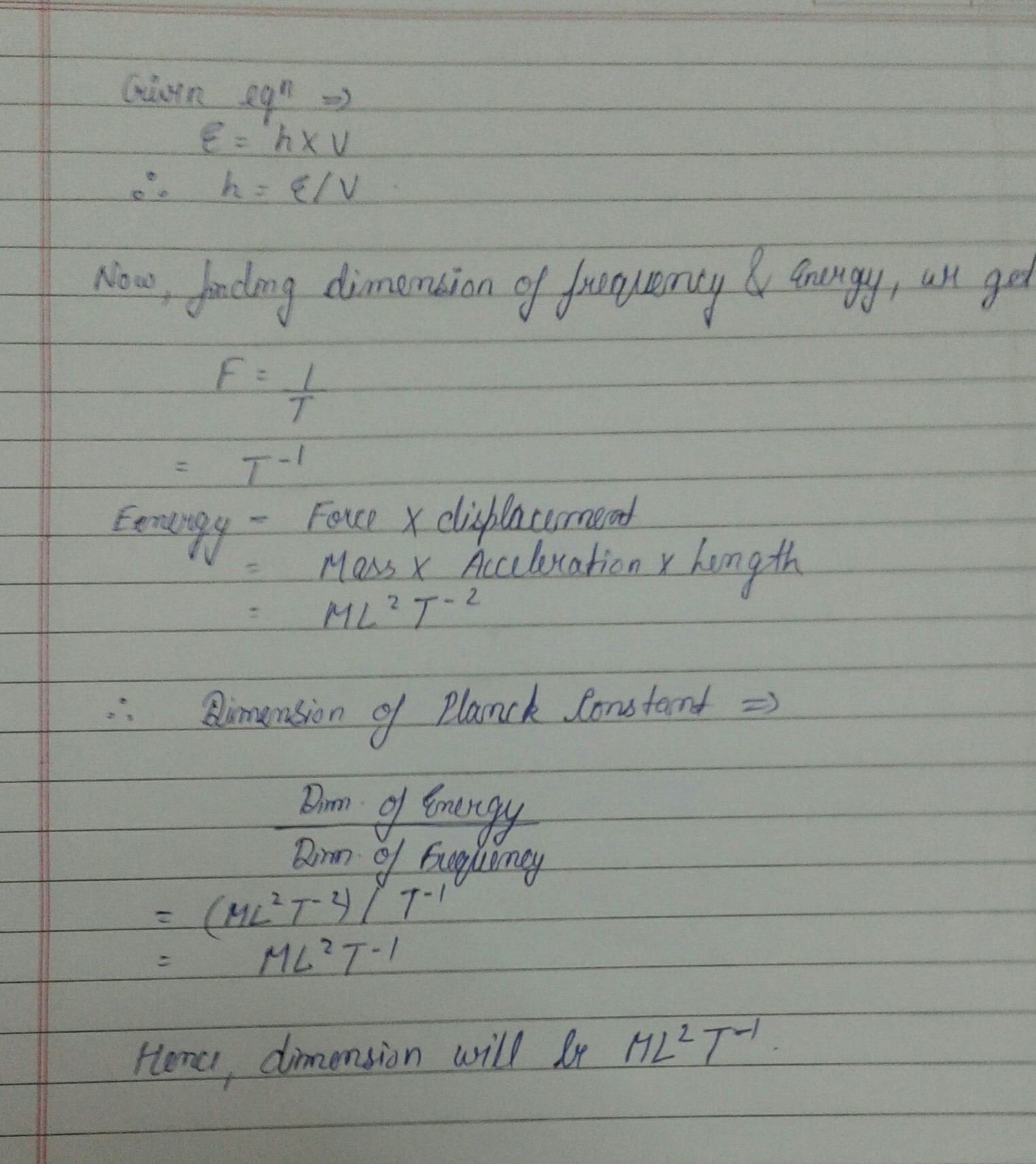 Find The Dimensions Of Planck S Constant H From The