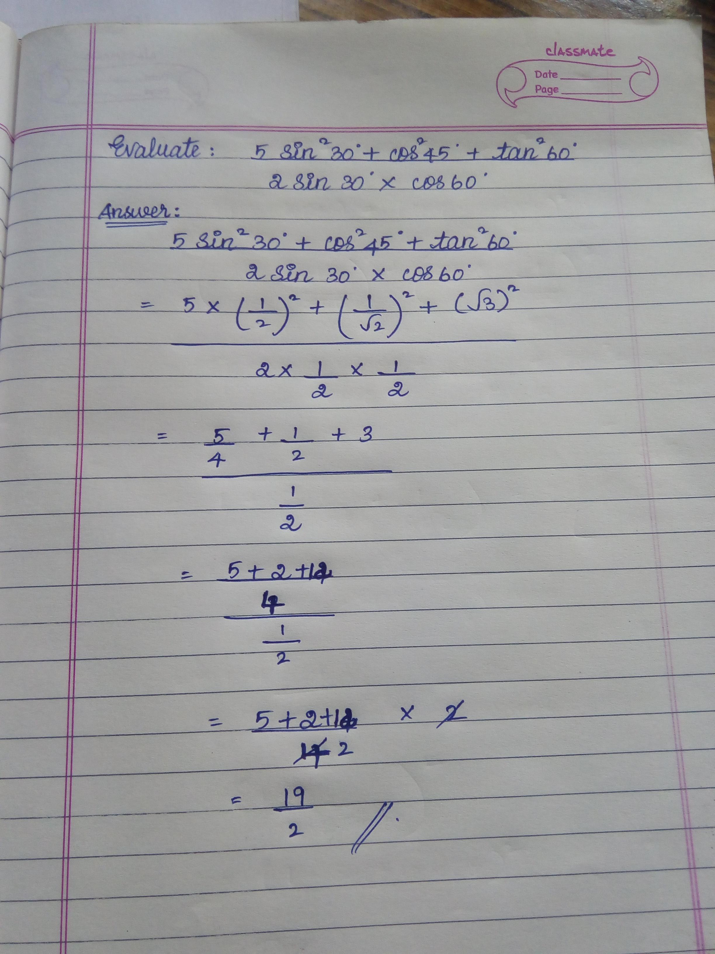 Evaluate 5 Sin Square 30 Degree Cos Square 45 Degree