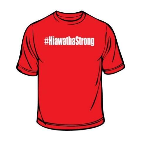 #HiawathaStrong Shirt