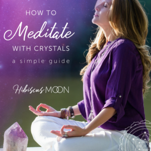 How to Meditate with Crystals - A Simple Guide