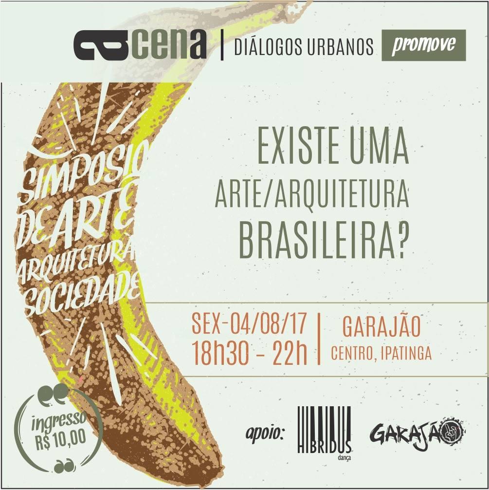 """Simpósio """"EXISTE UMA ARTE   ARQUITETURA BRASILEIRA?"""