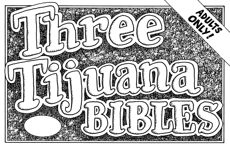 Three Tijuana Bibles - WARNING