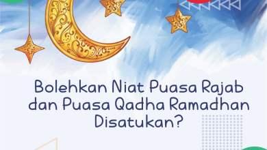 Photo of Bolehkah Niat Puasa Rajab dan Qadha Ramadhan Disatukan?