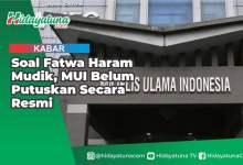 Photo of Soal Fatwa Haram Mudik, MUI Belum Putuskan Secara Resmi
