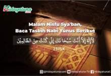 Photo of Malam Nisfu Sya'ban, Baca Tasbih Nabi Yunus Berikut