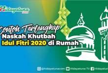 Photo of Contoh Terlengkap Naskah Khutbah Idul Fitri 2020 di Rumah