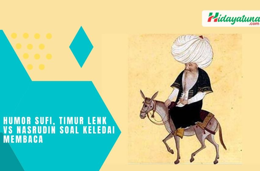 Humor Sufi, Timur Lenk vs Nasrudin Soal Keledai Membaca