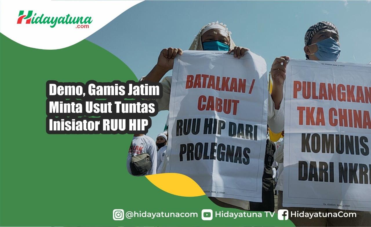 Demo, Gamis Jatim Minta Usut Tuntas Inisiator RUU HIP
