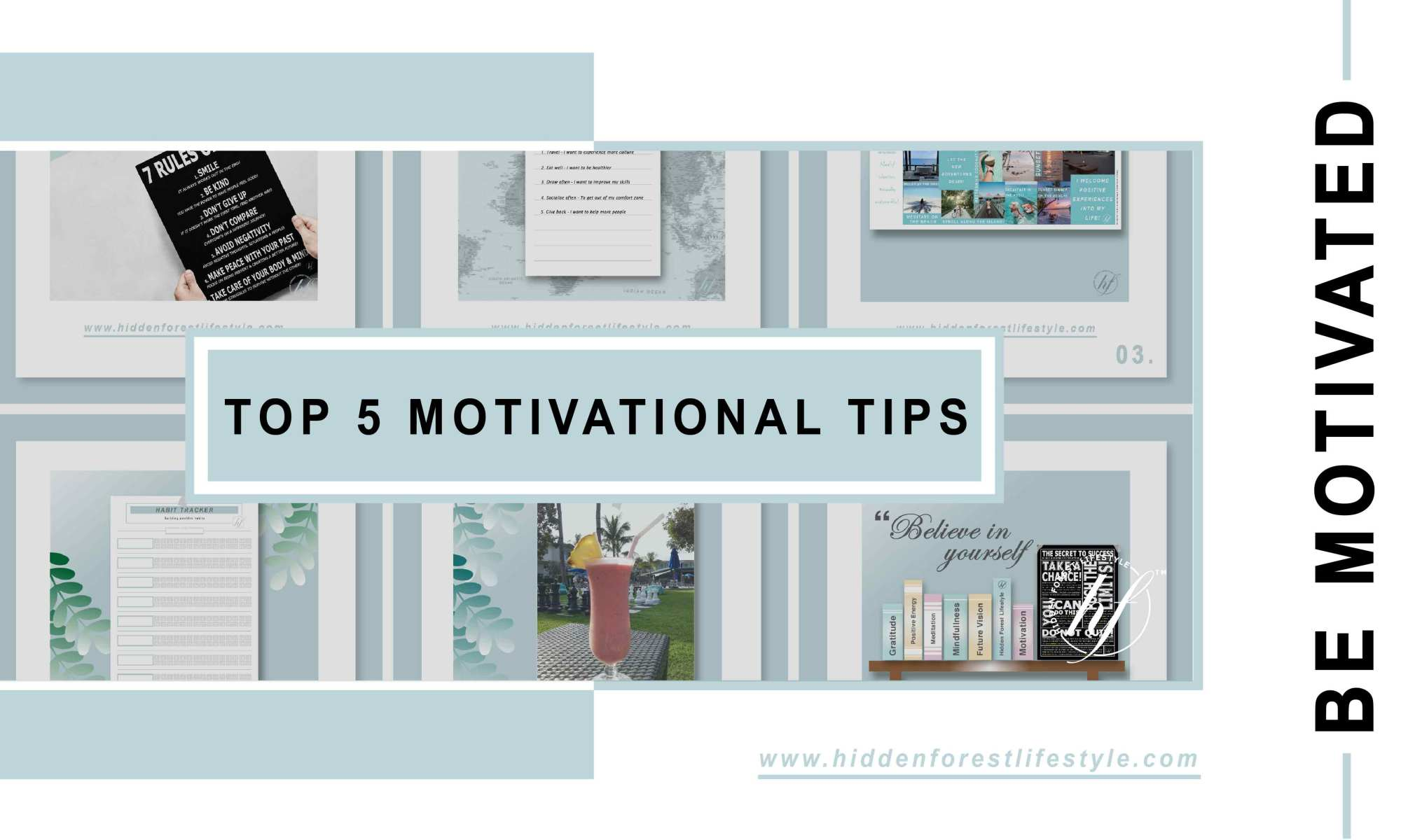 TOP 5 MOTIVATIONAL TIPS BY HIDDEN FOREST LIFESTYLE