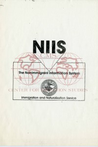 "Single page that reads, from top to bottom: ""NIIS, The Nonimmigrant Information System, Immigration and Nationalization Service"". Also contains the seal of the Department of Justice"