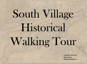 South Village Historical Walking Tour Powerpoint Presentation