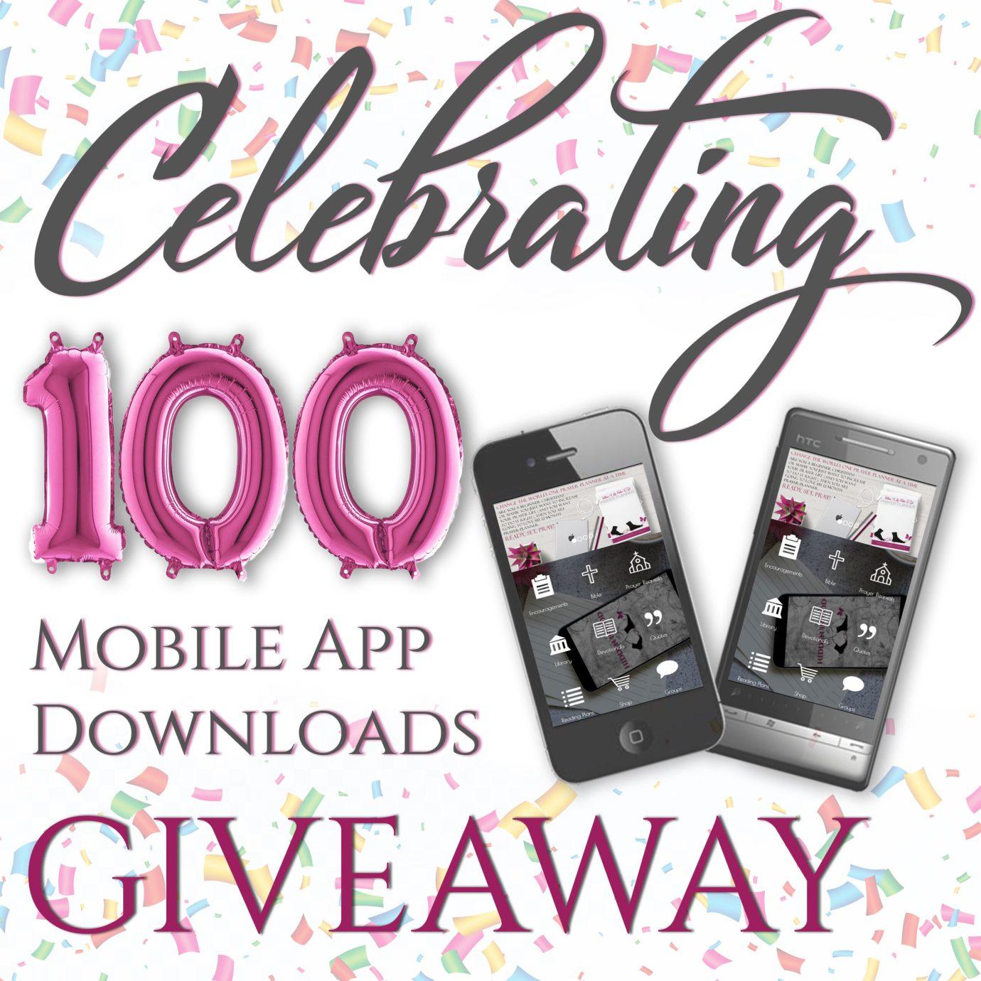 Celebrating 100 Mobile App Downloands