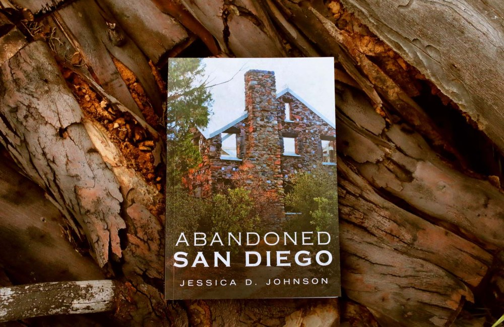Abandoned San Diego Book jessica johnson
