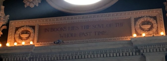 "Library of Congress. ""In books lies the soul of the whole past time."""