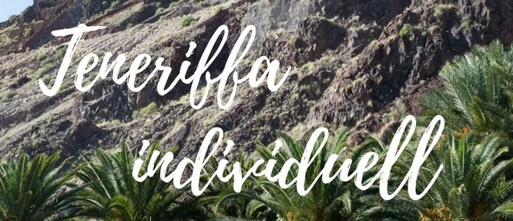 Reisetipp 2018: Teneriffa jenseits der Ressorts