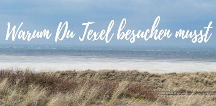 Warum Du Hollands Insel Texel besuchen musst