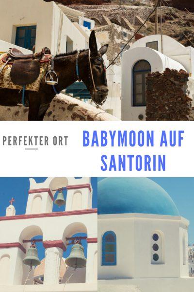 Santorin Babymoon perfekter Ort