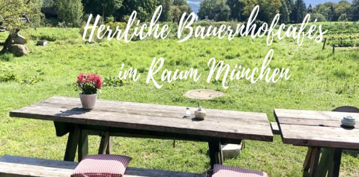 Die schönsten Bauernhofcafés im Raum München
