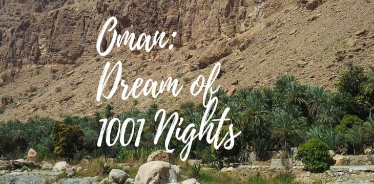 Oman individually: Dream of 1001 Nights