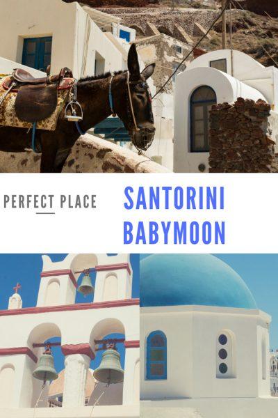 Santorini Babymoon perfect place
