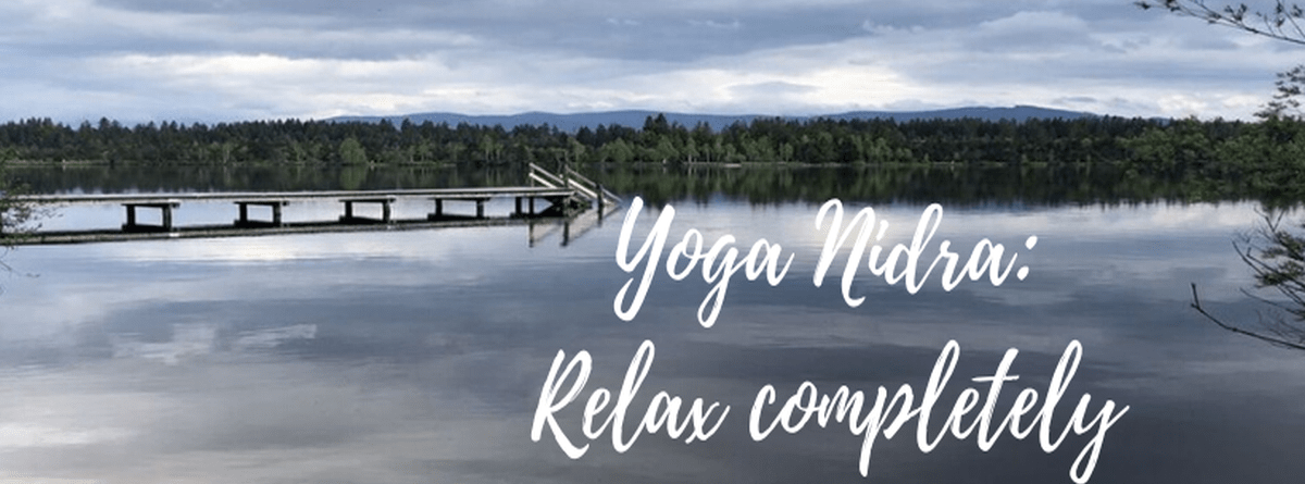 Yoga Nidra: deepest relaxation with YouTube