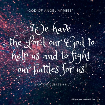 God of Angel Armies. He is the God who fights our battles for us.