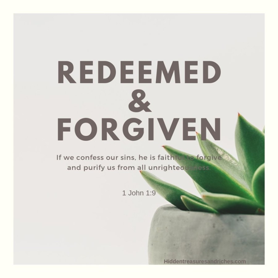 Redeemed and completely forgiven