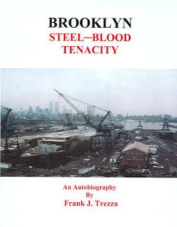 "Trezza, Frank J. ""Brooklyn Steel-Blood Tenacity"""