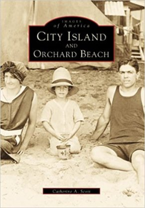 "Scott, Catherina A. ""City Island and Orchard Beach"