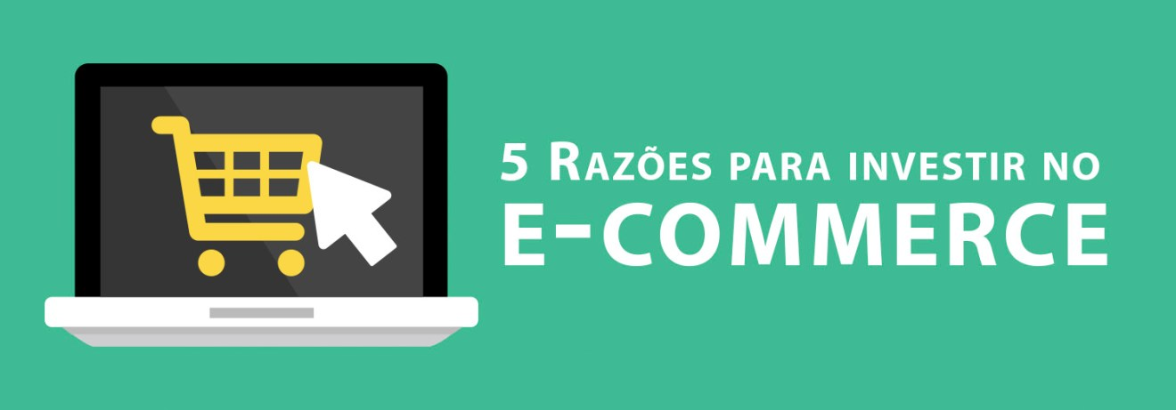 Investir no e-commerce