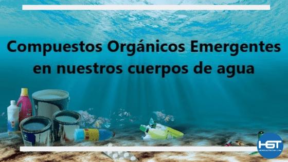 Compuestos Orgánicos Emergentes (COE's)