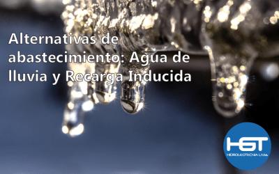 Alternativas de abastecimiento: Agua de lluvia y Recarga Inducida