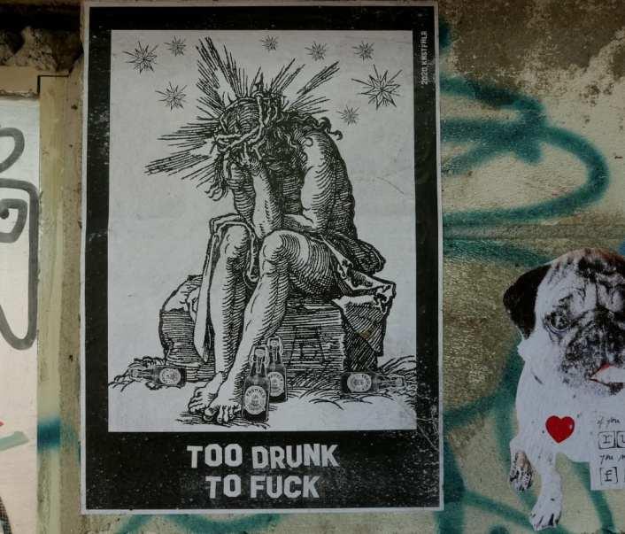 Too drunk to fuck Jesus Stickerart