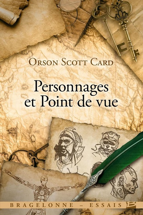 Personnages et Point de vue de Orson Scott Card